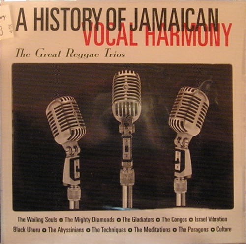 A History Of Jamaican Vocal Harmony - Various Artists