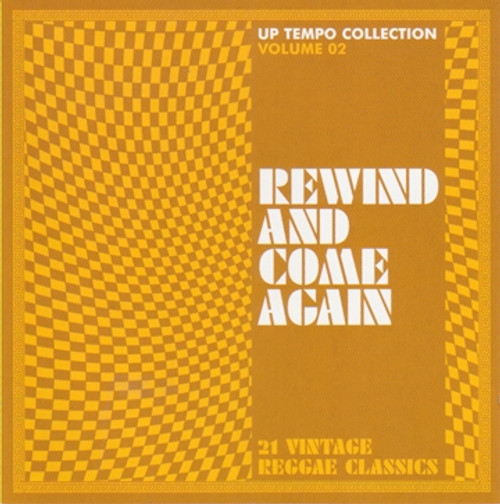 Rewind & Come Again:21 Vintage Reggae Classics - Various Artists