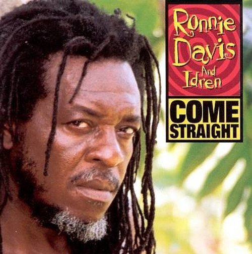 Come Straight - Ronnie Davis & Idren