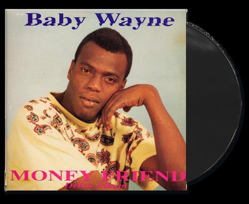 Money Friend - Baby Wayne (LP)