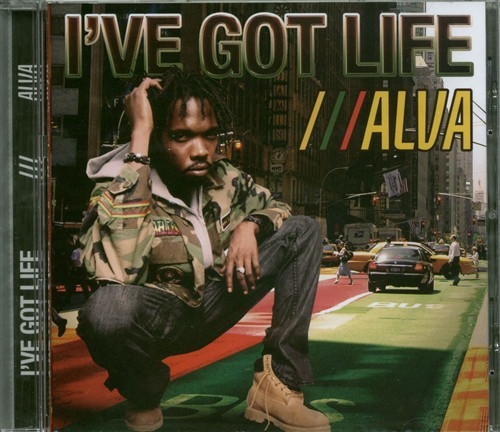 I've Got Life - Alva
