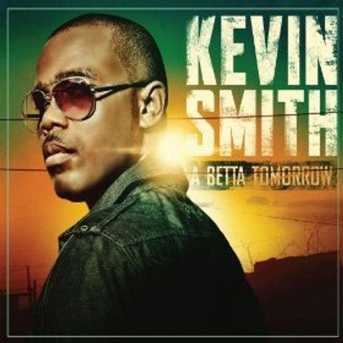 A Betta Tomorrow - Kevin Smith