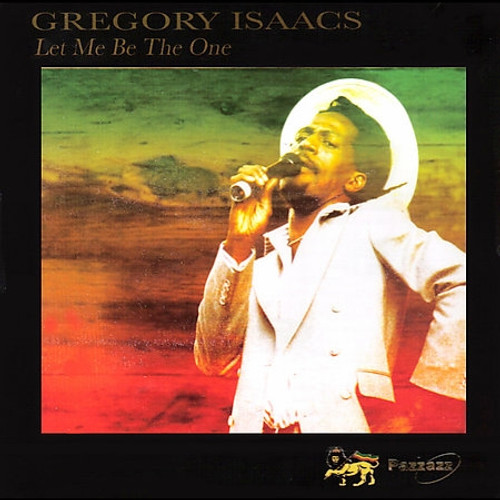 Let Me Be The One - Gregory Isaacs