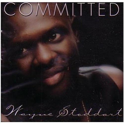Committed - Wayne Stoddart