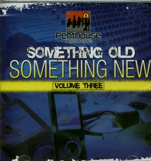 Something Old, Something New Vol. 3 - Various Artists
