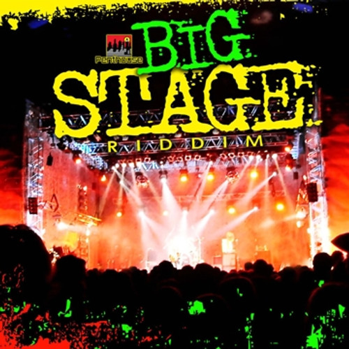 Big Stage Riddim - Various Artists