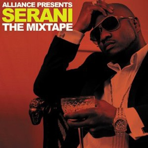 Alliance Presents Serani The Mixtape - Serani
