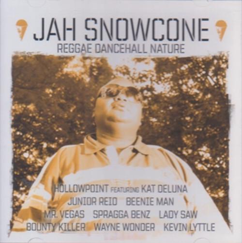 Jah Snowcone Reggae Dancehall Nature - Various Artists