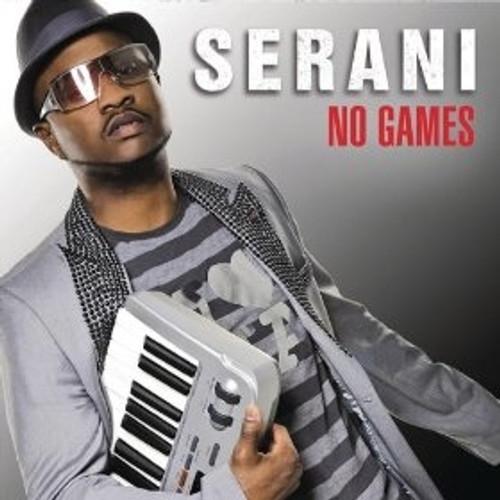 No Games - Serani