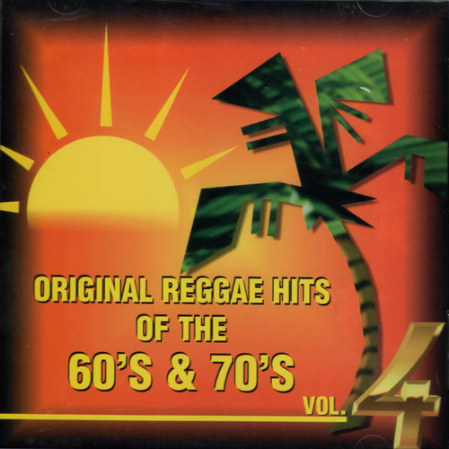 Original Reggae Hits 4 60 & 70s - Various Artists