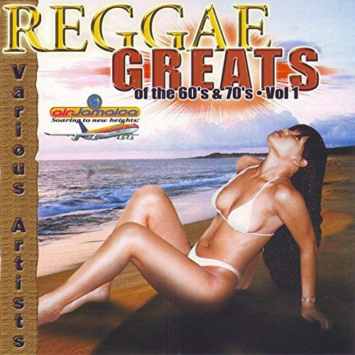 Reggae Greats Of 60's & 70's - Various Artists