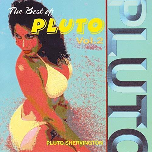 Best Of Pluto Vol.2 - Pluto Shervington