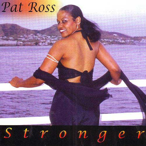 Stronger - Pat Ross
