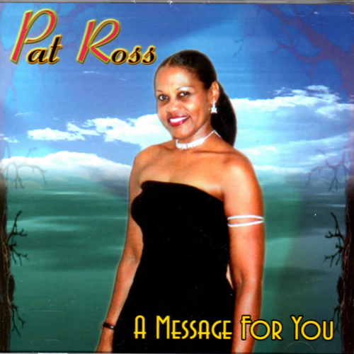 A Message For You - Pat Ross