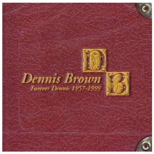 Forever Dennis - Dennis Brown