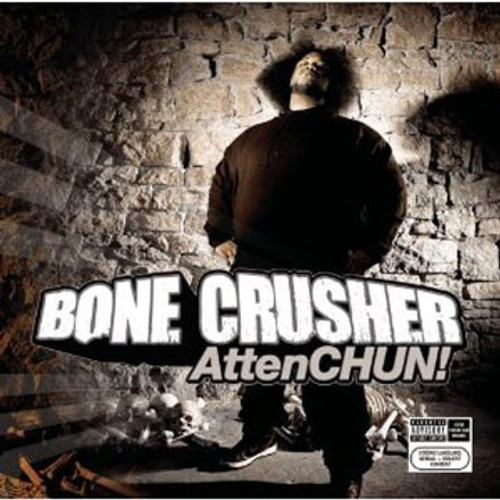 Attenchun! - Bone Crusher