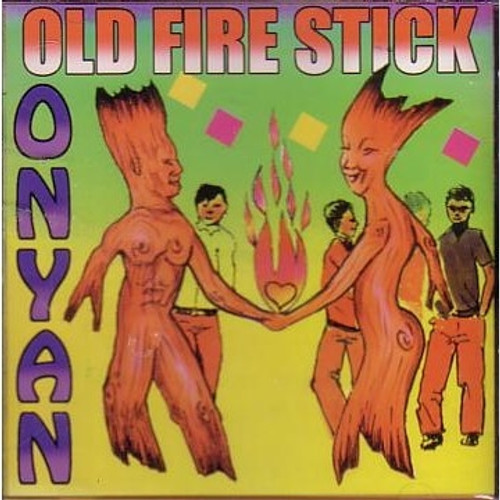 Old Fire Stick - Onyan