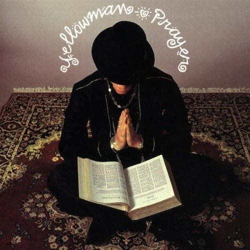 Prayer - Yellowman