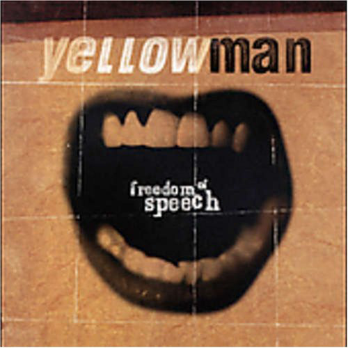Freedom Of Speech - Yellowman
