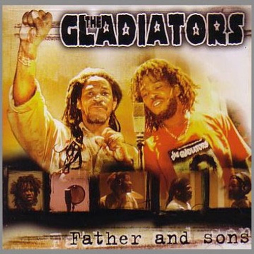 Father And Sons - The Gladiators