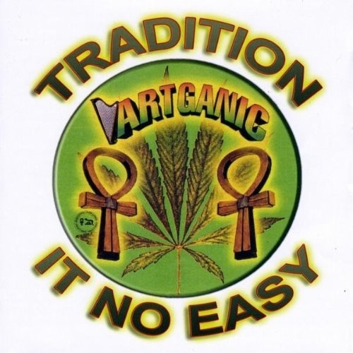 Tradition It No Easy - 2cd Set - Artganic