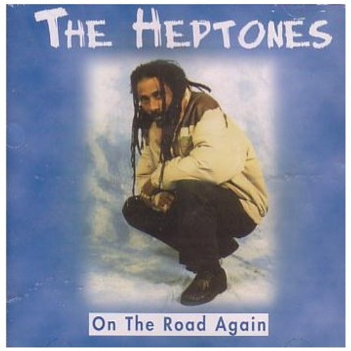 On The Road Again - The Heptones