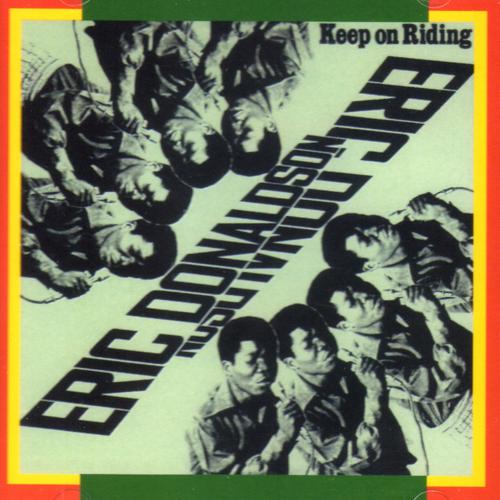 Keep On Riding - Eric Donaldson