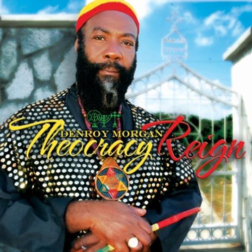 Theocracy Reign - Denroy Morgan