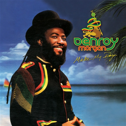 Make My Day - Denroy Morgan