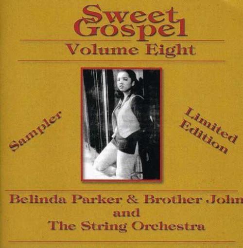 Sweet Gospel 8 - Belinda Parker