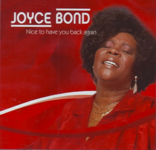Nice To Have You Back Again - Joyce Bond