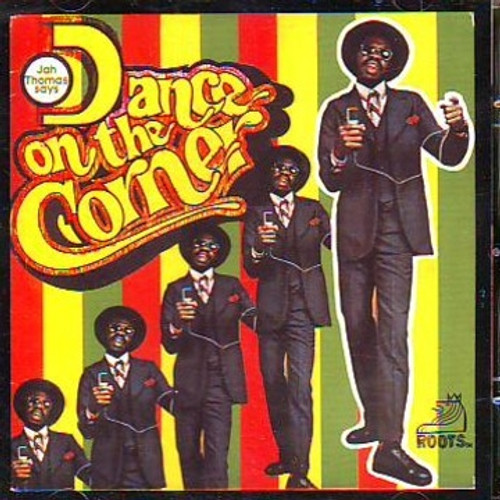 Dance On The Corner - Jah Thomas