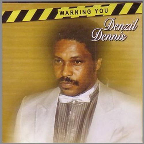 Warning You - Denzil Dennis