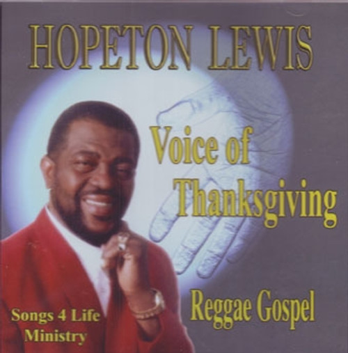Voice Of Thanksgiving - Hopeton Lewis