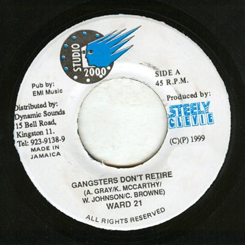 Gangsters Don't Retire - Ward 21 (7 Inch Vinyl)