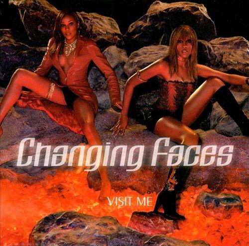 Visit Me - Changing Faces