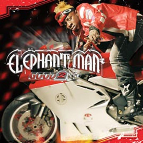 Good 2 Go - Elephant Man