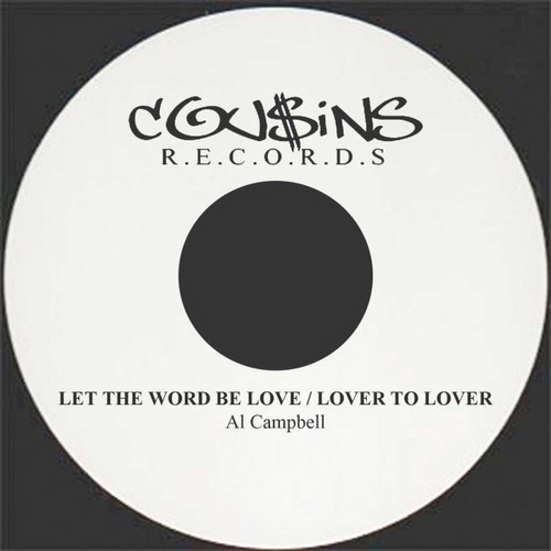 The Word Is Love - Al Campbell (7 Inch Vinyl)