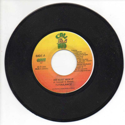 We Must Mek It - Turbulance (7 Inch Vinyl)