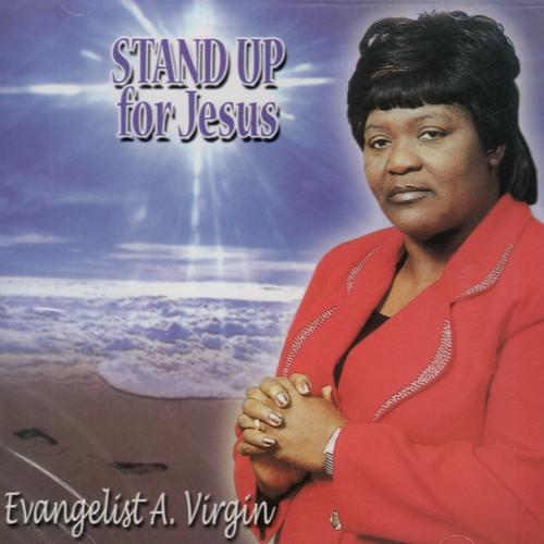 Stand Up For Jesus - Evangelist Audrey Virgin