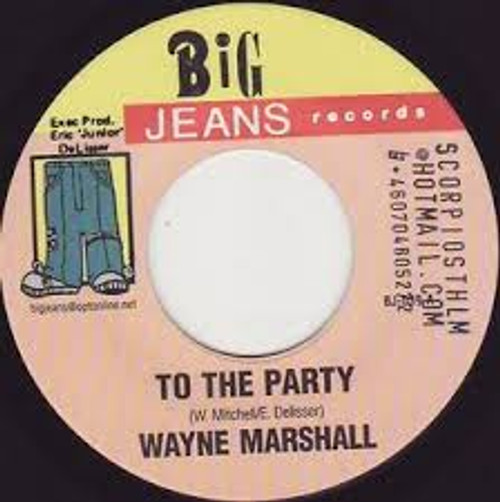 To The Party - Wayne Marshall (7 Inch Vinyl)