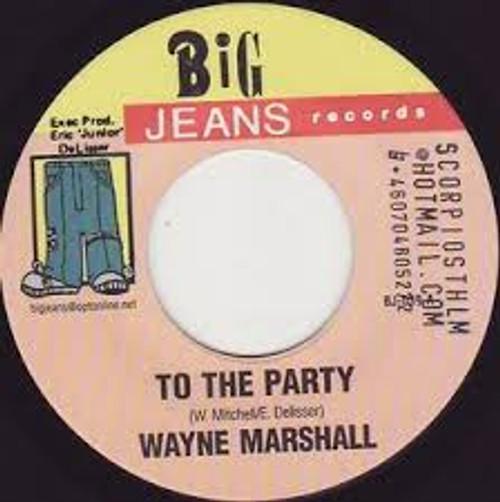 To The Party - Wayne Marshall (7 Inch Vinyl)