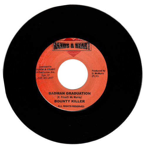 Badman Graduation - Bounty Killer (7 Inch Vinyl)