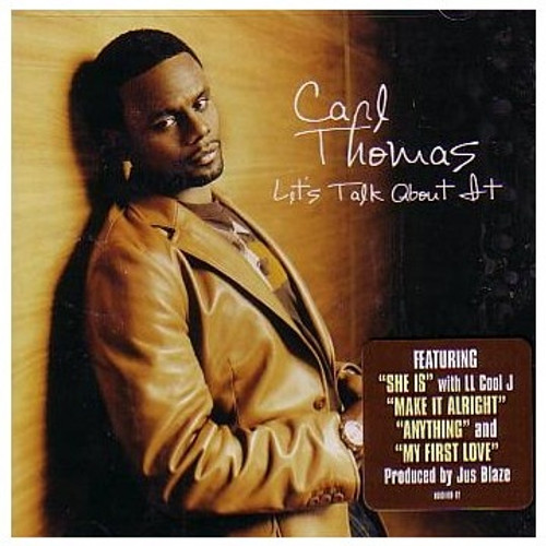 Let's Talk About It - Carl Thomas