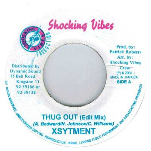 Thug Out - Xsytment (7 Inch Vinyl)