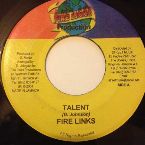 Talent - Fire Links (7 Inch Vinyl)