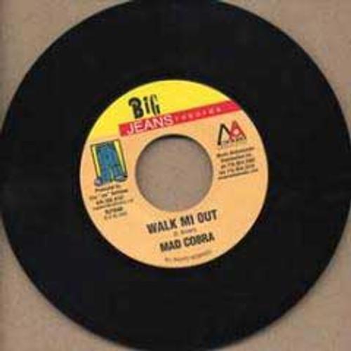 Walk Mi Out - Mad Cobra (7 Inch Vinyl)