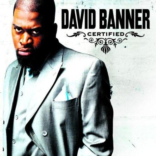 Certified - David Banner