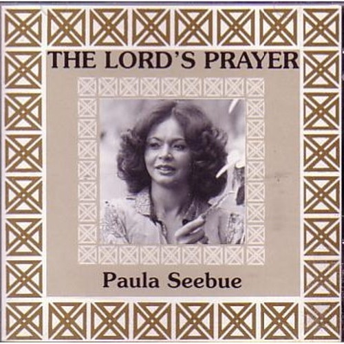 The Lord's Prayer - Paula Seebue