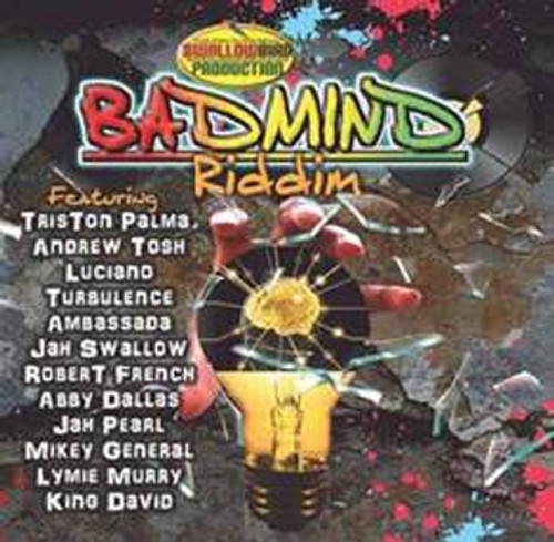 Badmind Riddim - Various Artists